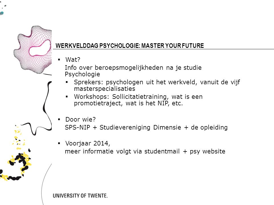 WERKVELDDAG PSYCHOLOGIE: MASTER YOUR FUTURE