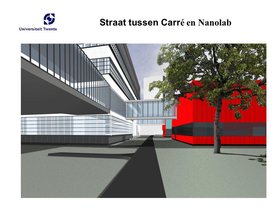 Straat tussen Carré en Nanolab
