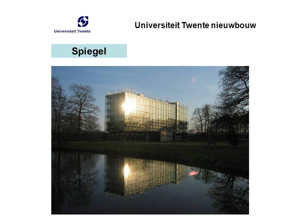 Universiteit Twente nieuwbouw