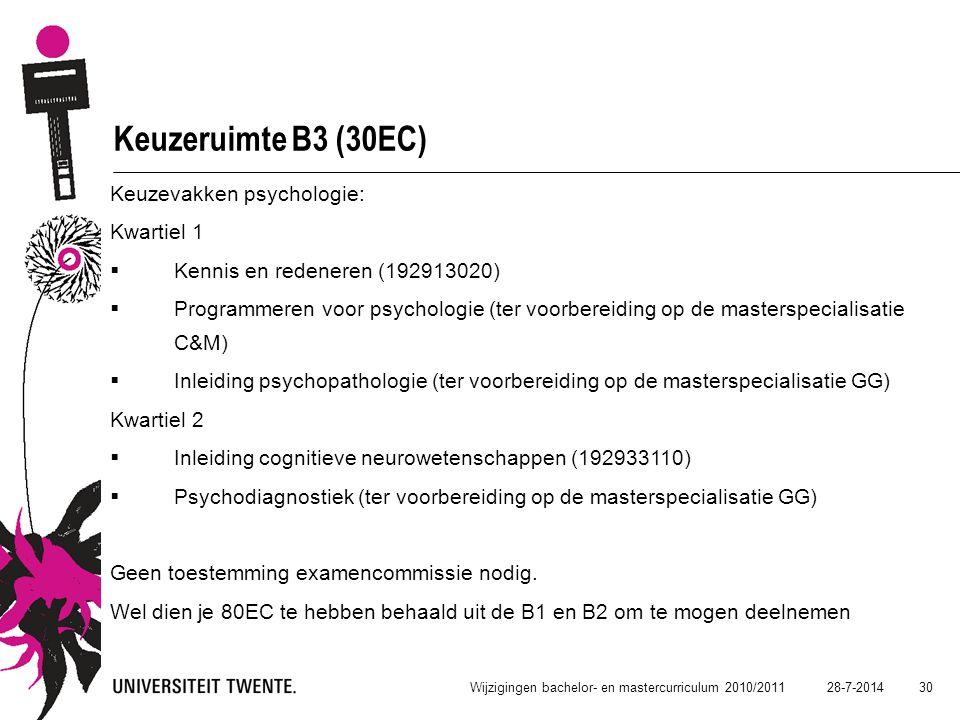 Keuzeruimte B3 (30EC) Keuzevakken psychologie: Kwartiel 1
