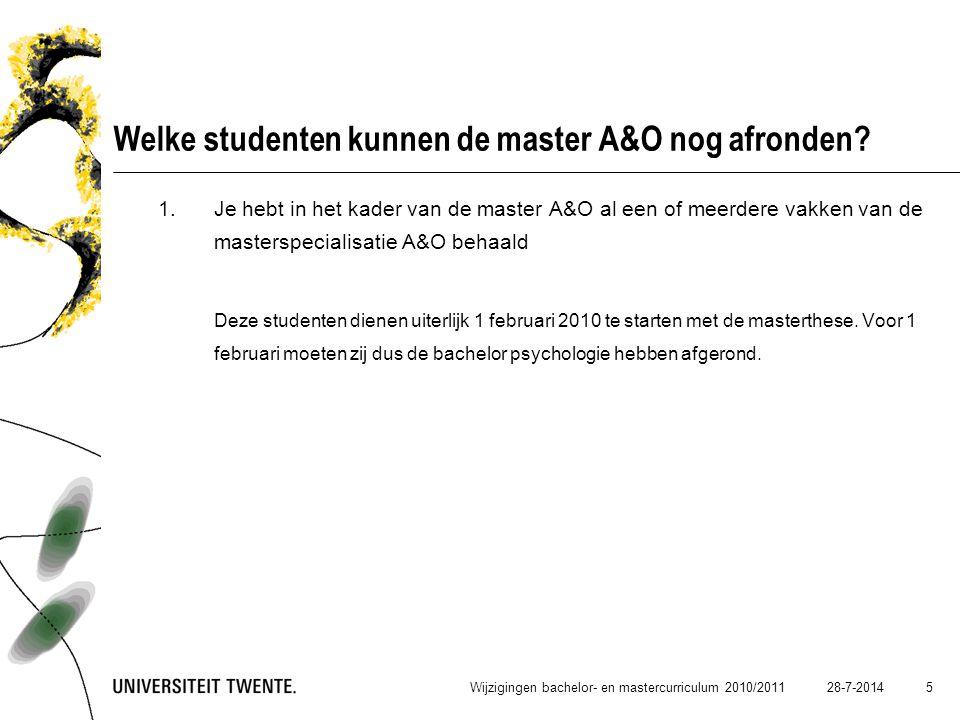 Welke studenten kunnen de master A&O nog afronden
