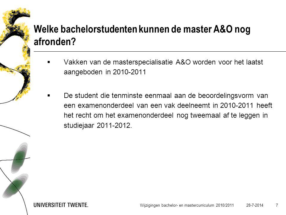 Welke bachelorstudenten kunnen de master A&O nog afronden