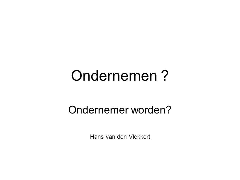 Ondernemer worden Hans van den Vlekkert