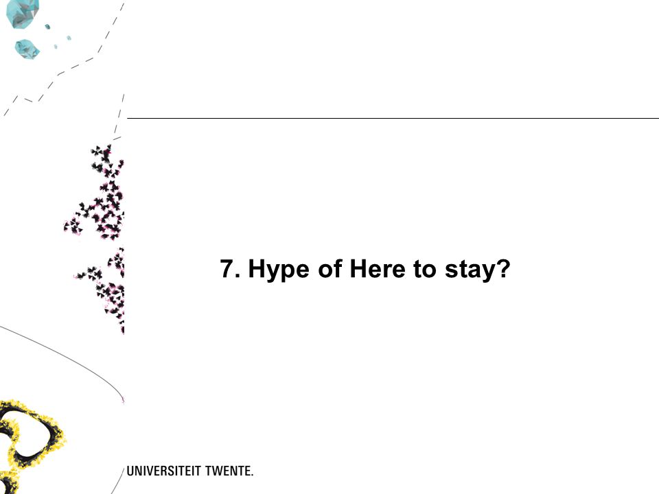 7. Hype of Here to stay