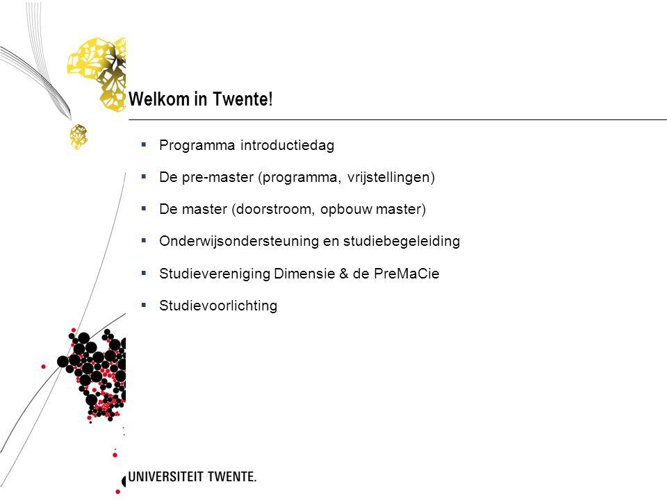 Welkom in Twente! Programma introductiedag