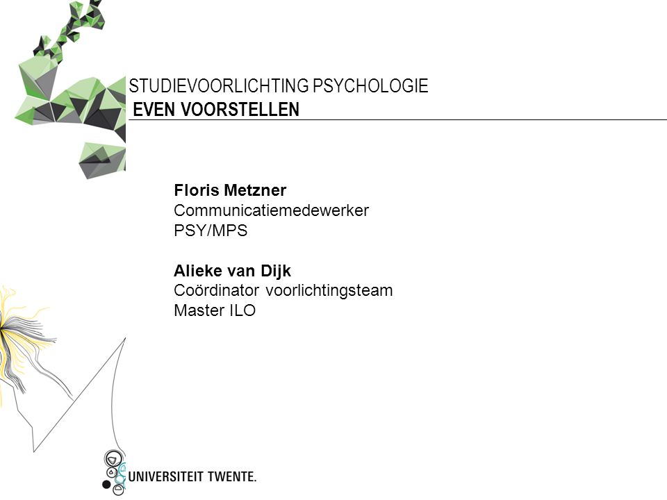 STUDIEVOORLICHTING PSYCHOLOGIE EVEN VOORSTELLEN