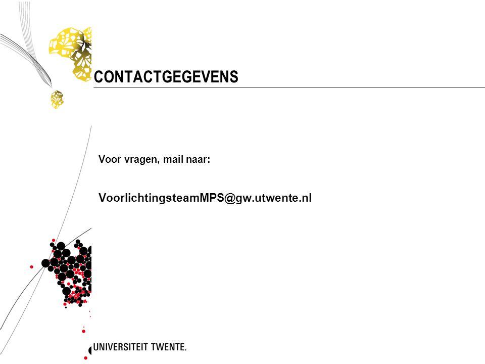 CONTACTGEGEVENS VoorlichtingsteamMPS@gw.utwente.nl