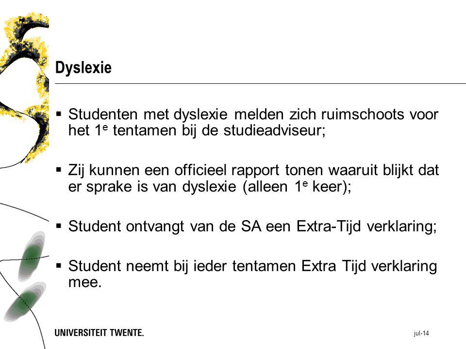 Dyslexie Studenten met dyslexie melden zich ruimschoots voor het 1e tentamen bij de studieadviseur;