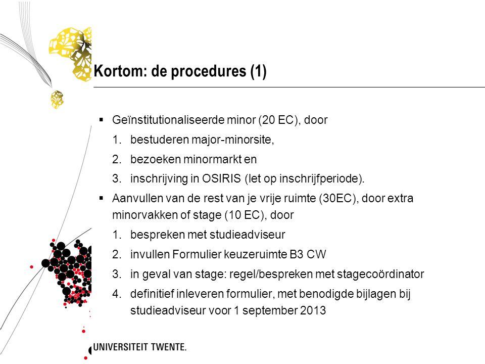 Kortom: de procedures (1)