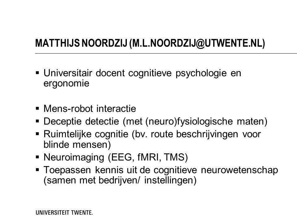 MATTHIJS NOORDZIJ (M.L.NOORDZIJ@UTWENTE.NL)