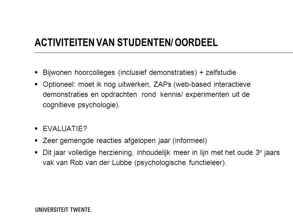 ACTIVITEITEN VAN STUDENTEN/ OORDEEL