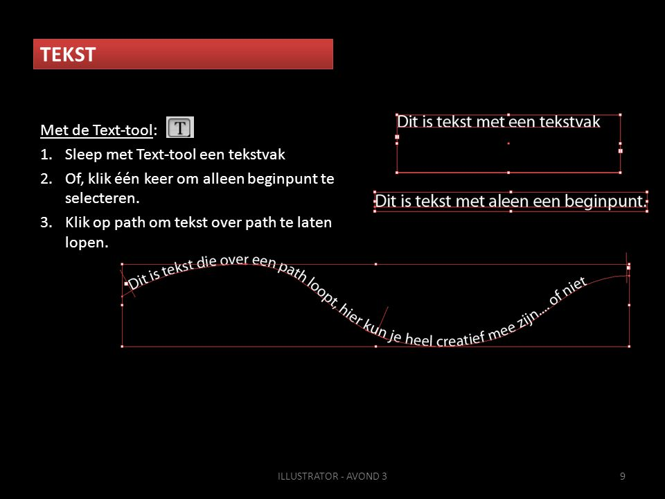 TEKST Met de Text-tool: Sleep met Text-tool een tekstvak