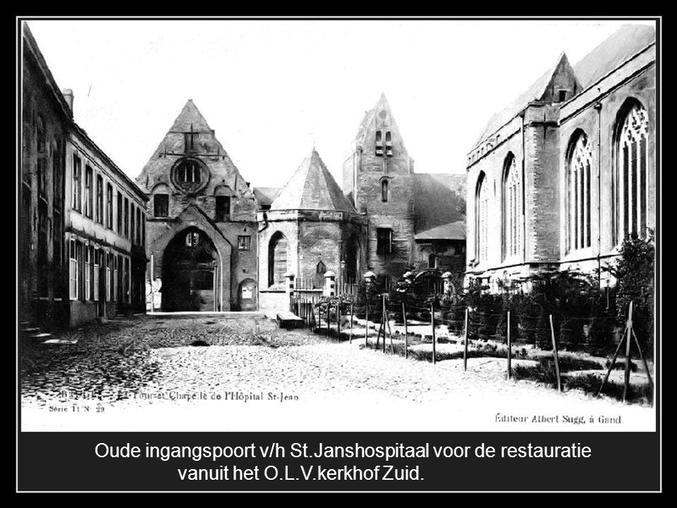Oude ingangspoort v/h St.Janshospitaal voor de restauratie