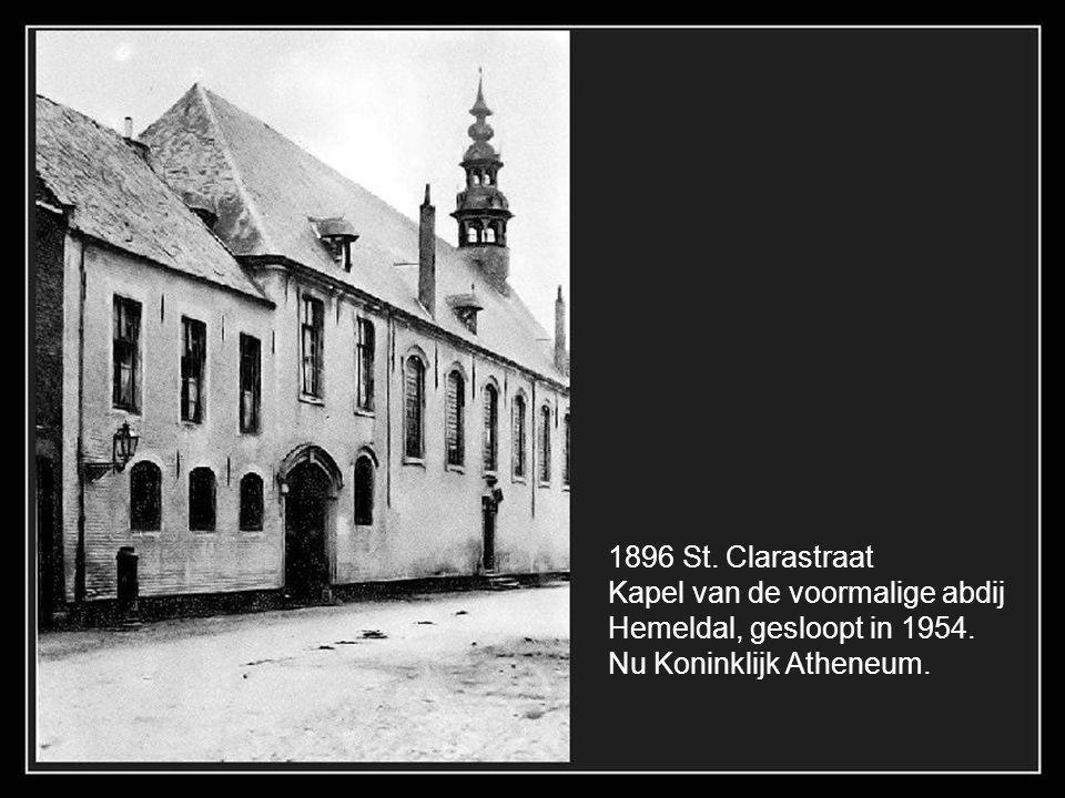 1896 St. Clarastraat Kapel van de voormalige abdij.