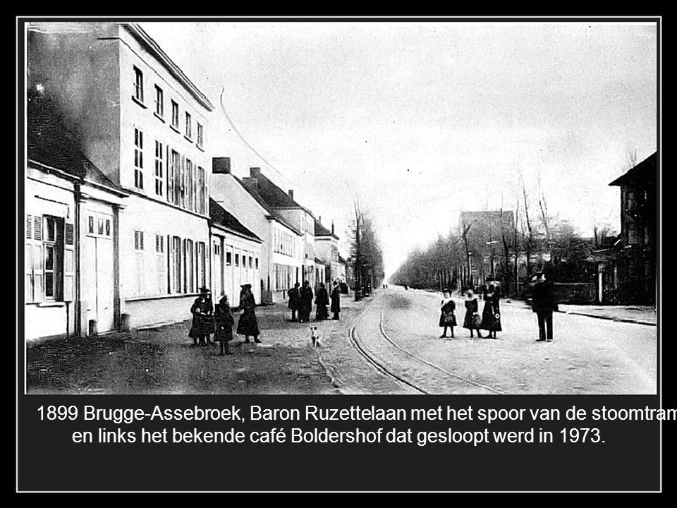 1899 Brugge-Assebroek, Baron Ruzettelaan met het spoor van de stoomtram