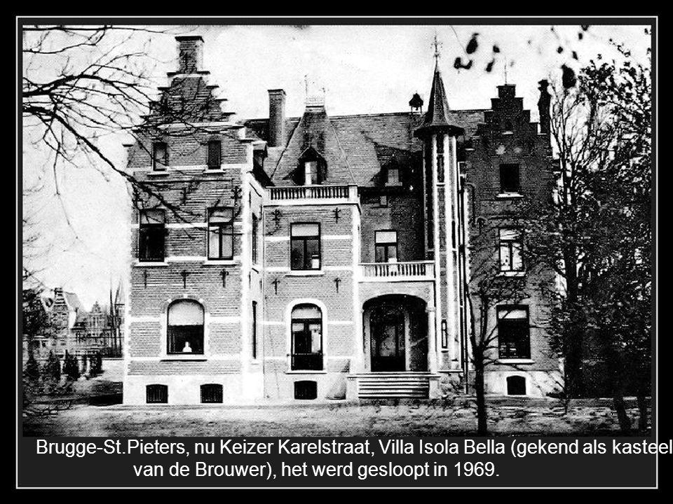 Brugge-St.Pieters, nu Keizer Karelstraat, Villa Isola Bella (gekend als kasteel