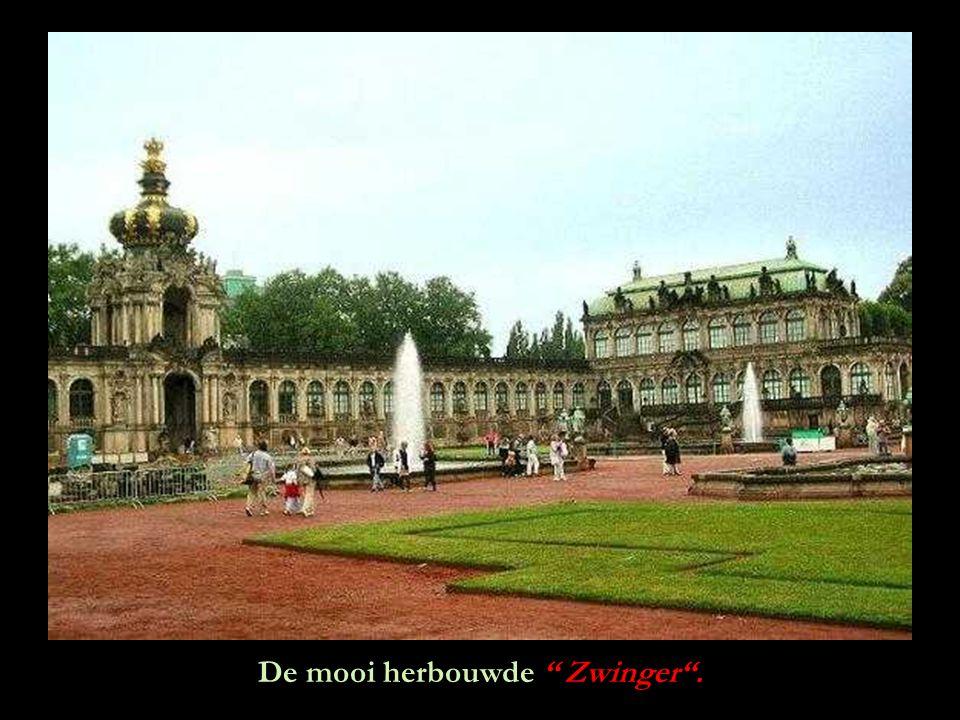 De mooi herbouwde Zwinger .