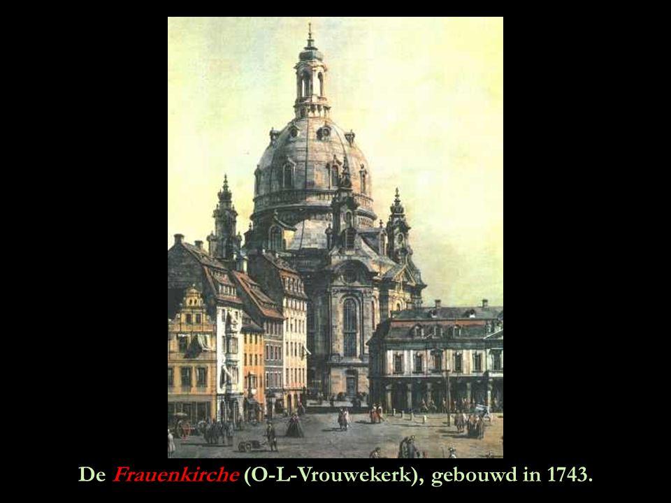 De Frauenkirche (O-L-Vrouwekerk), gebouwd in 1743.