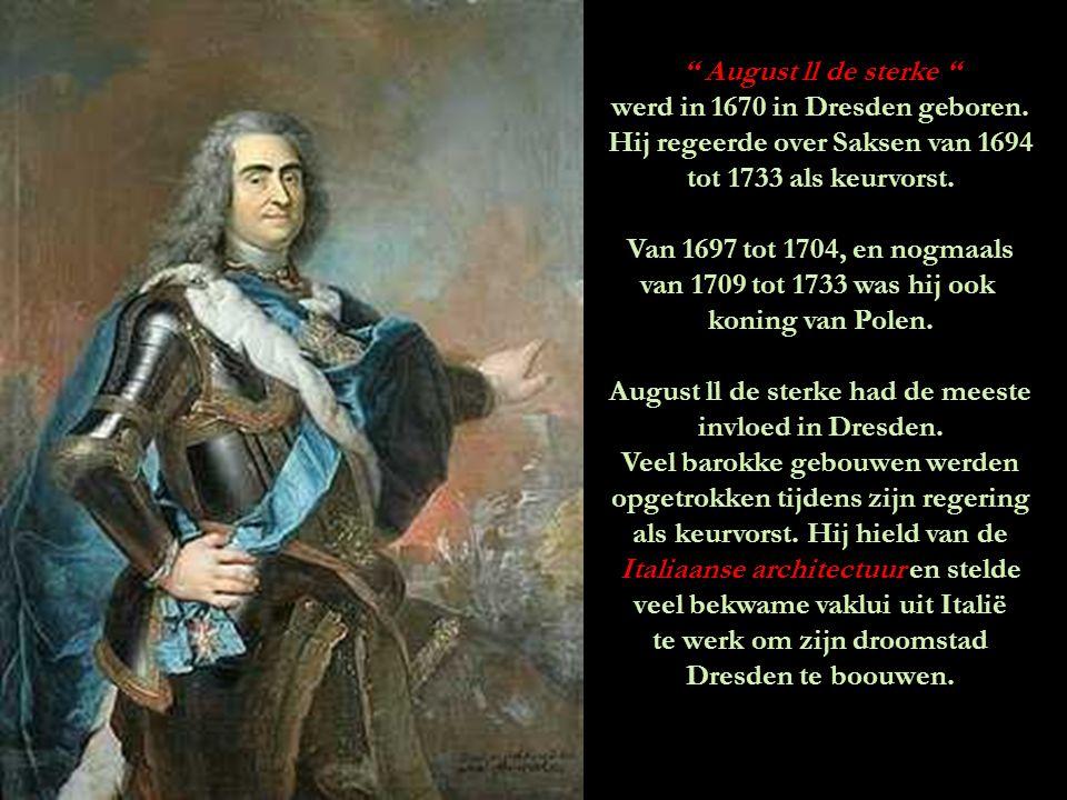 werd in 1670 in Dresden geboren. Hij regeerde over Saksen van 1694