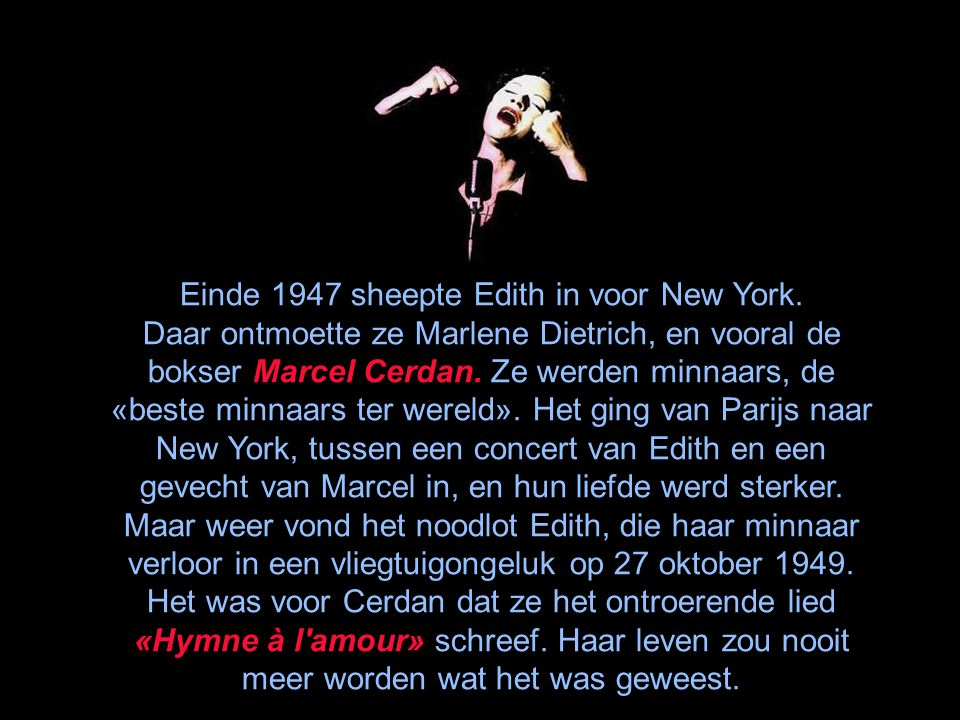 Einde 1947 sheepte Edith in voor New York