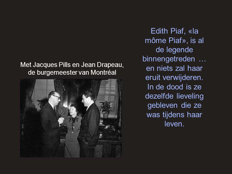 Met Jacques Pills en Jean Drapeau, de burgemeester van Montréal