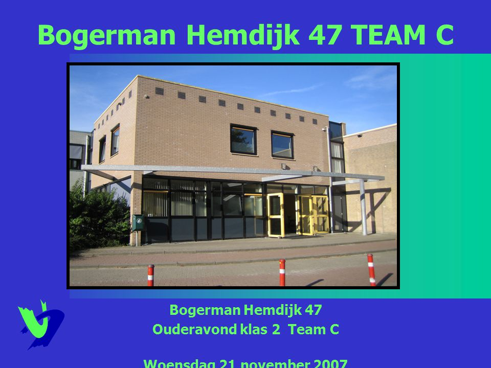 Bogerman Hemdijk 47 TEAM C
