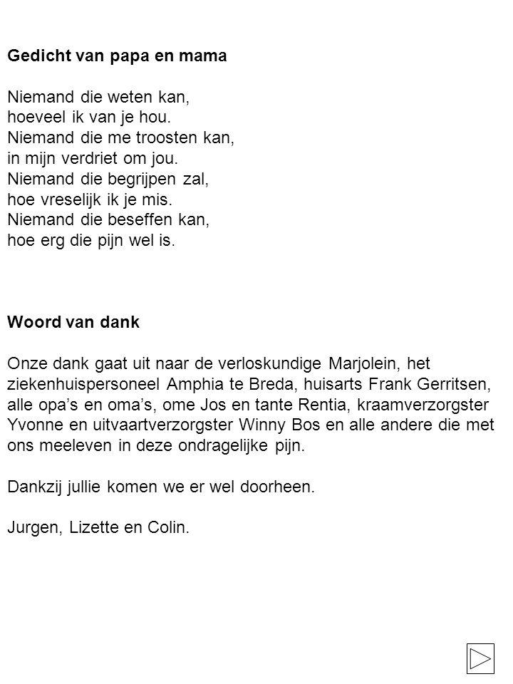 Gedicht van papa en mama Niemand die weten kan, hoeveel ik van je hou.