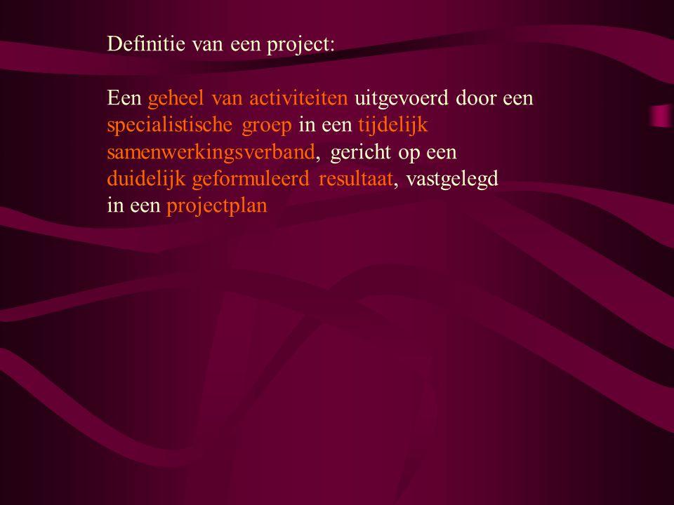Definitie van een project: