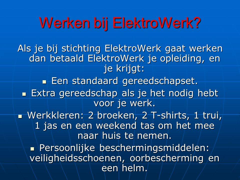 Werken bij ElektroWerk