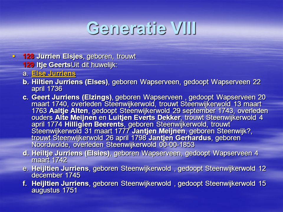 Generatie VIII 128 Jurrien Elsjes, geboren, trouwt