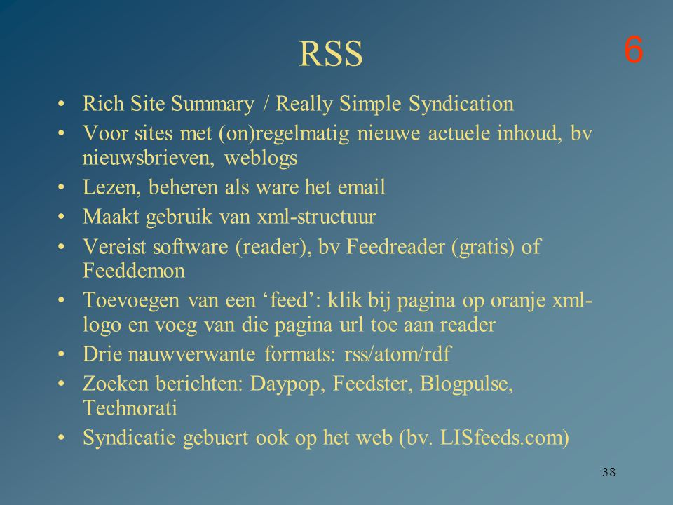 6 RSS Rich Site Summary / Really Simple Syndication