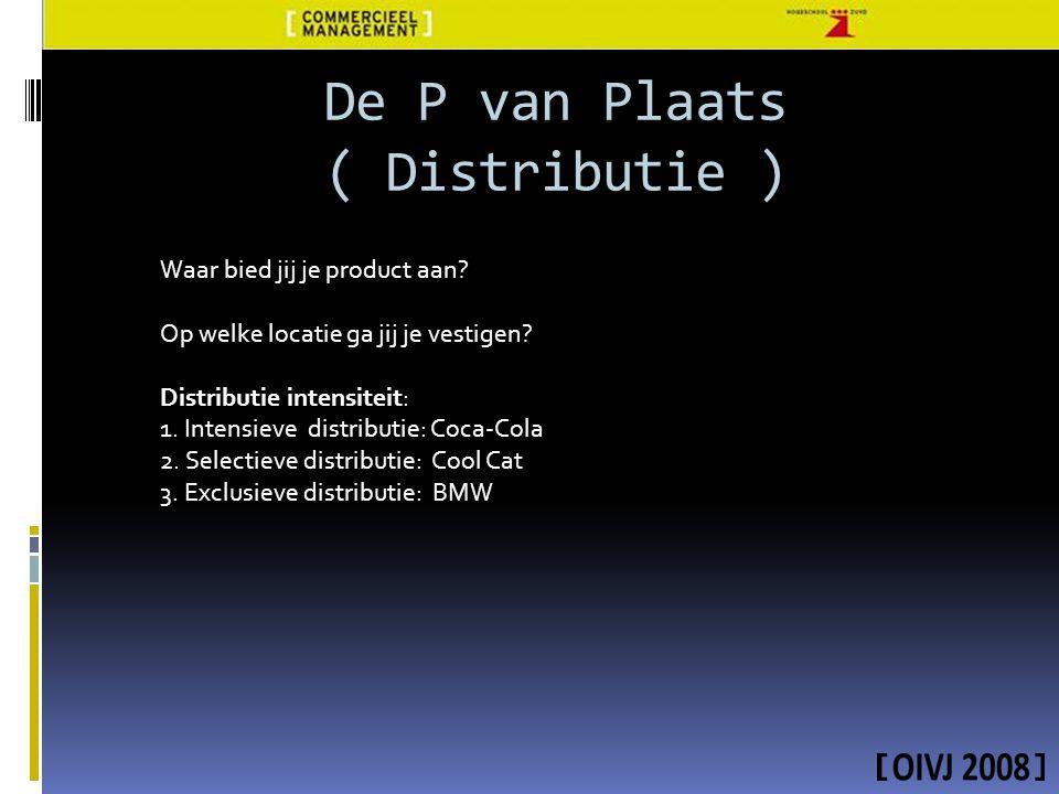 De P van Plaats ( Distributie )