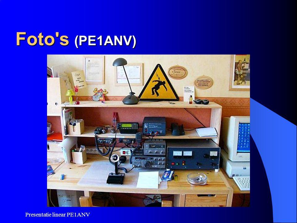 Foto s (PE1ANV) Presentatie linear PE1ANV