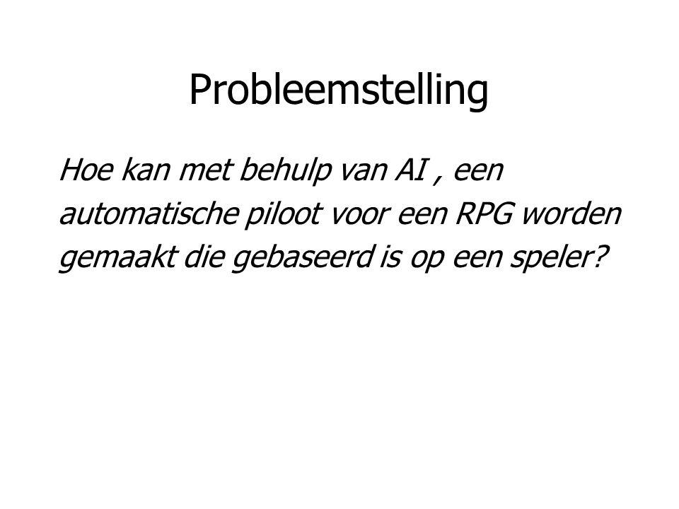 Probleemstelling Hoe kan met behulp van AI , een
