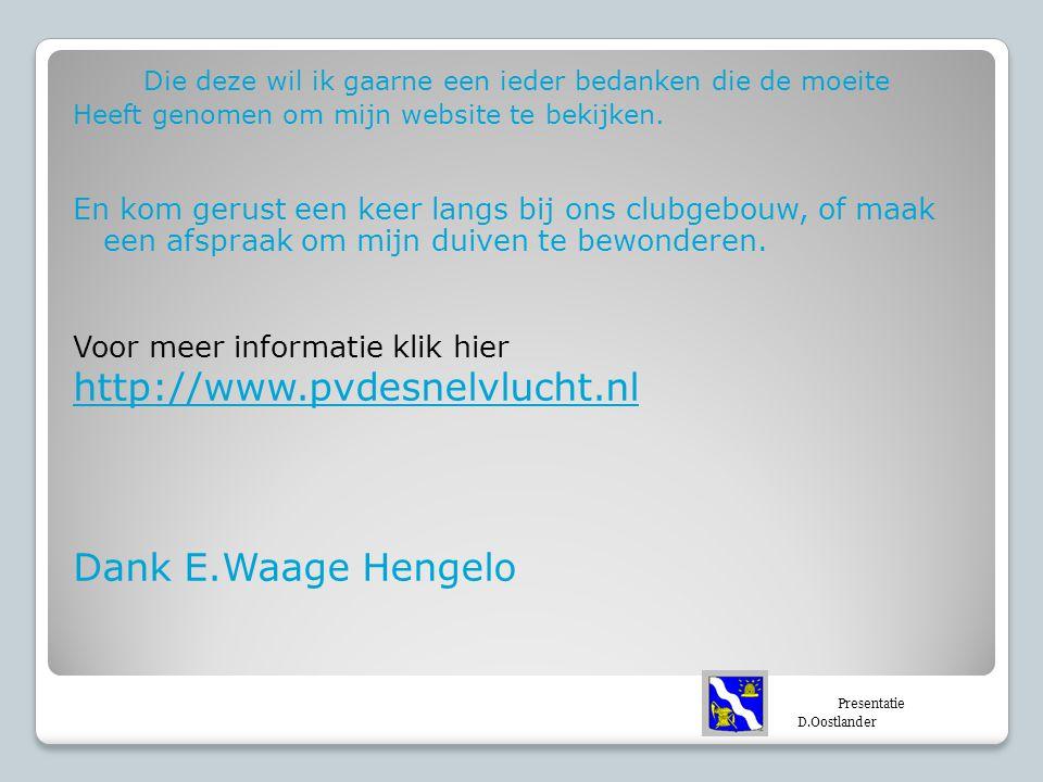 http://www.pvdesnelvlucht.nl Dank E.Waage Hengelo