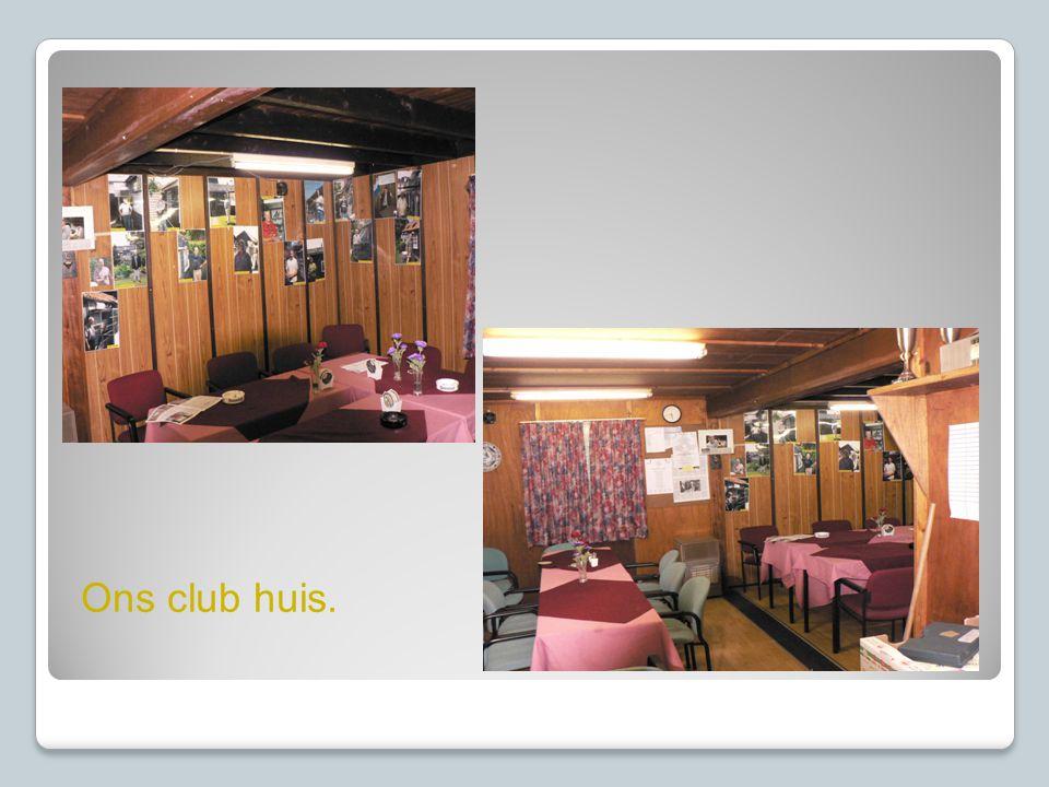 Ons club huis.