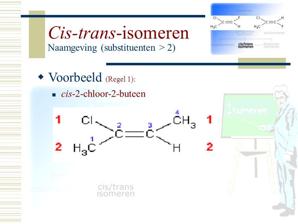 Cis-trans-isomeren Naamgeving (substituenten > 2)