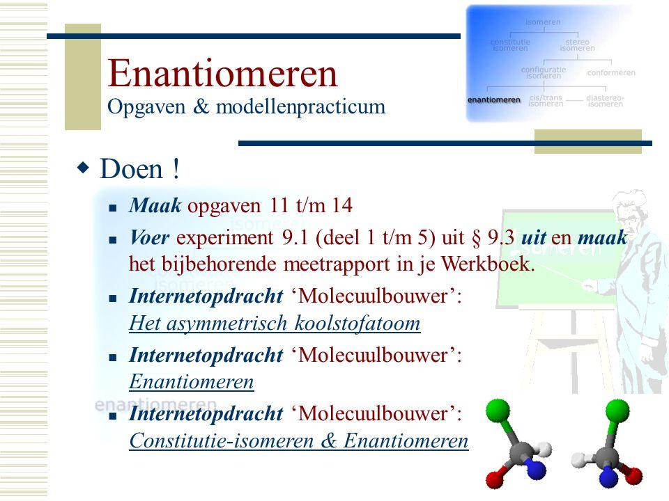 Enantiomeren Opgaven & modellenpracticum