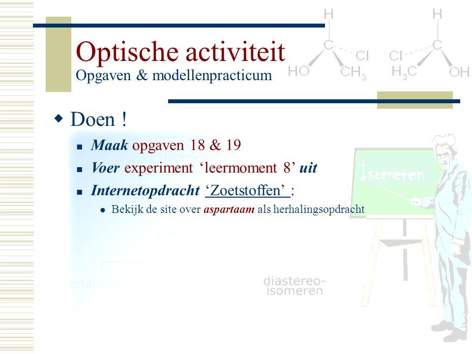 Optische activiteit Opgaven & modellenpracticum
