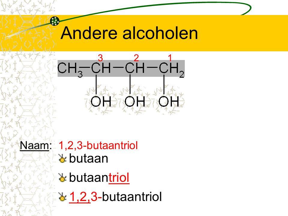 Andere alcoholen butaan butaantriol 1,2,3-butaantriol Naam: