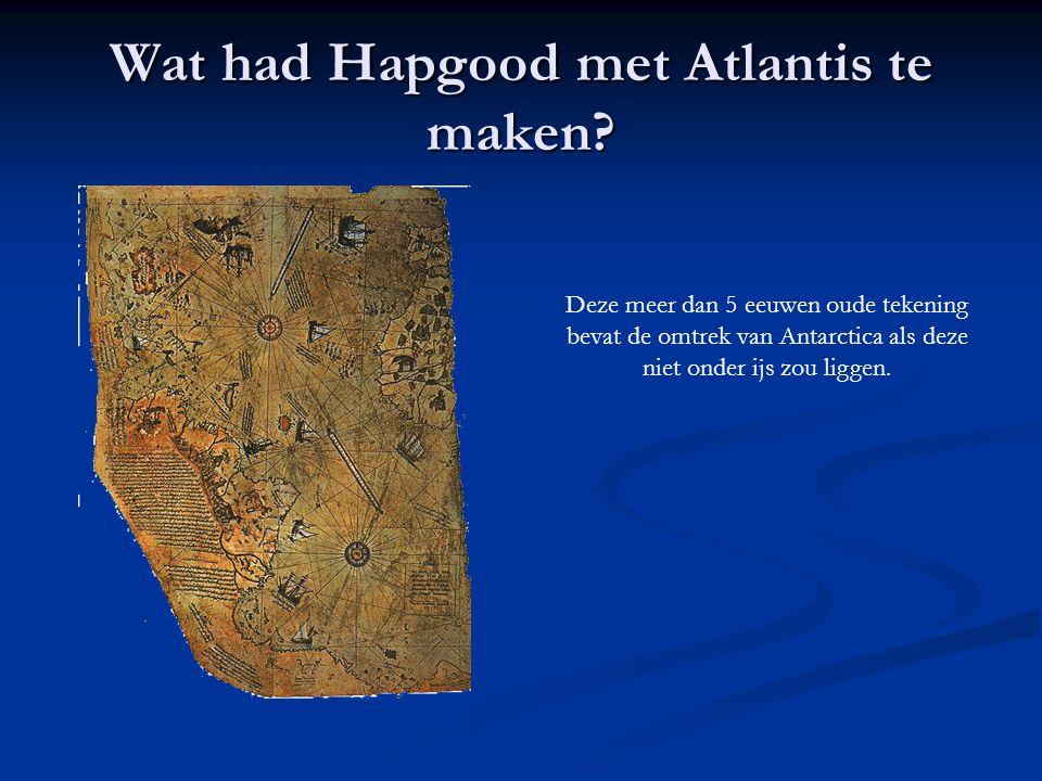 Wat had Hapgood met Atlantis te maken