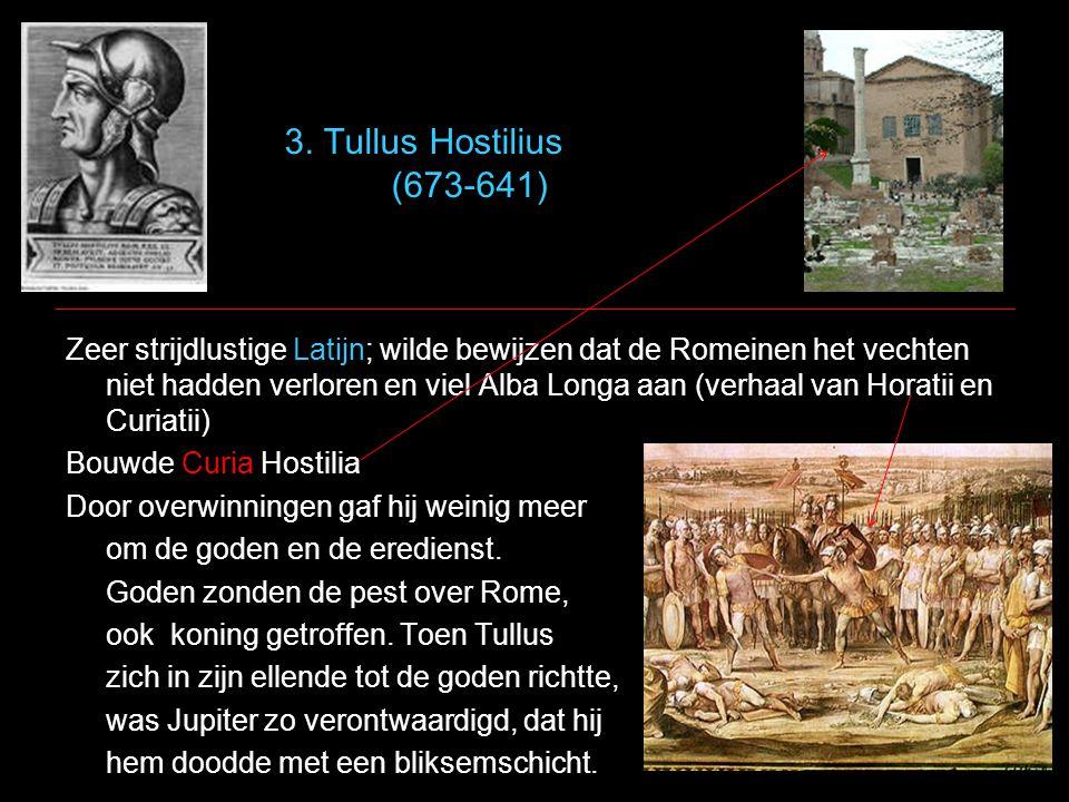 3. Tullus Hostilius (673-641)