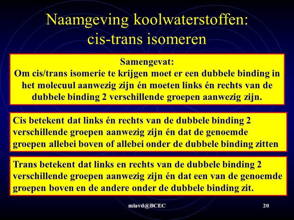 Naamgeving koolwaterstoffen: cis-trans isomeren