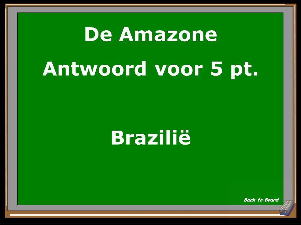 De Amazone Antwoord voor 5 pt. Brazilië