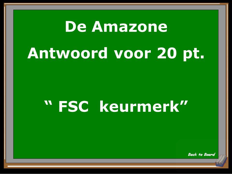 De Amazone Antwoord voor 20 pt. FSC keurmerk
