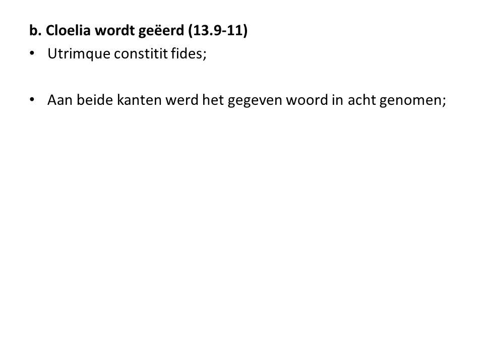 b. Cloelia wordt geëerd (13.9-11)