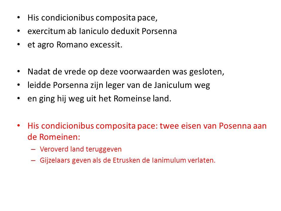 His condicionibus composita pace,