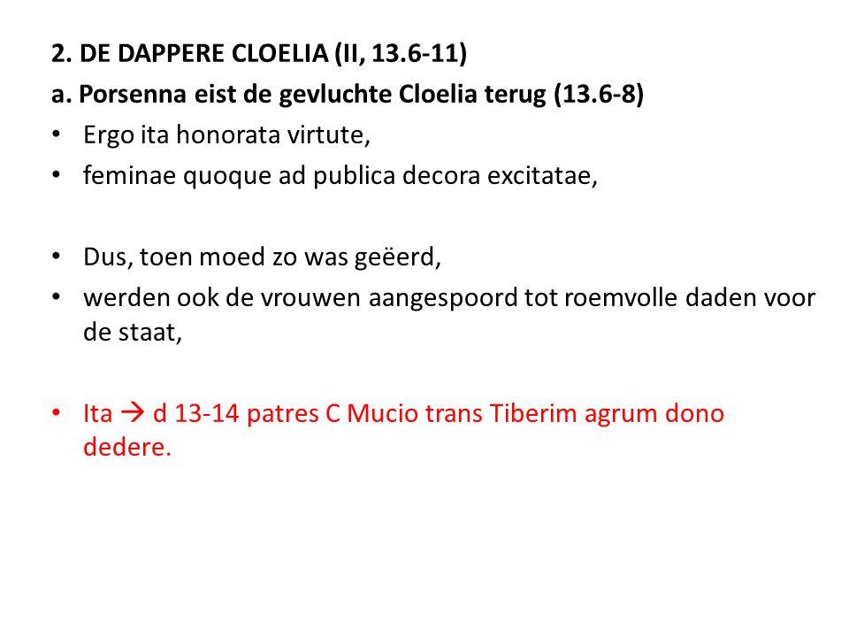 2. DE DAPPERE CLOELIA (II, 13.6-11)