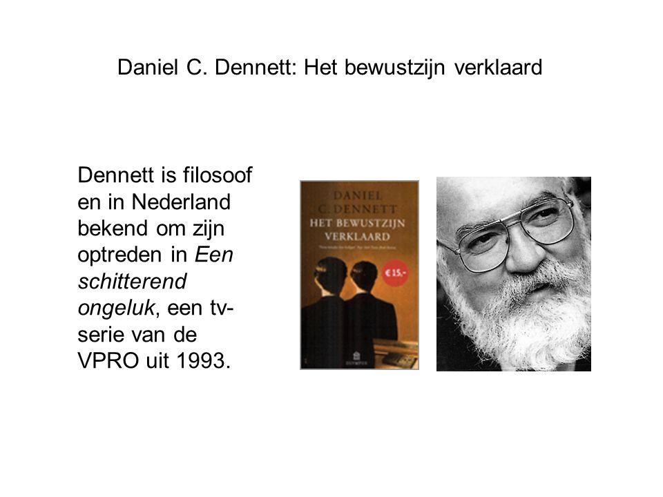 Daniel C. Dennett: Het bewustzijn verklaard