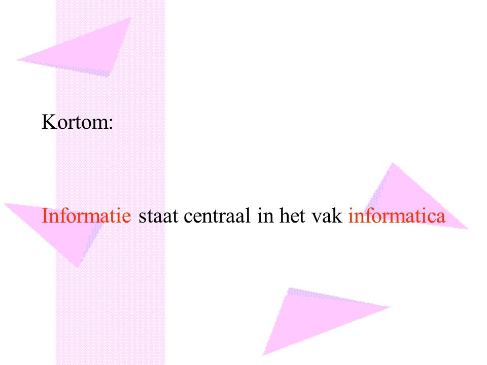 Informatie staat centraal in het vak informatica